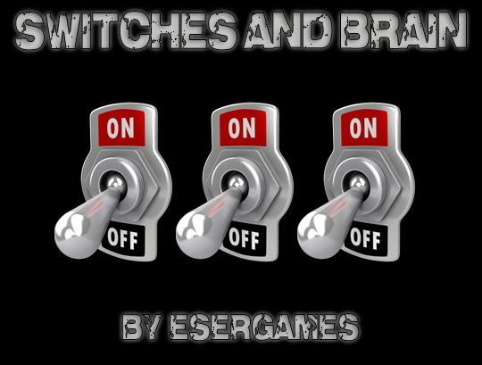 Switches and Brain